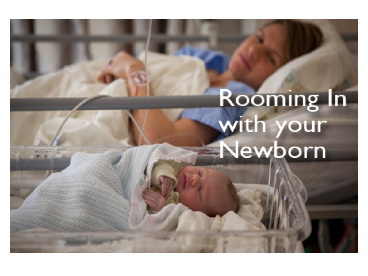 Rooming In: Options for efficient workflow